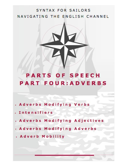 adverbs | SYNTAX FOR SAILORS NAVIGATING THE ENGLISH CHANNEL