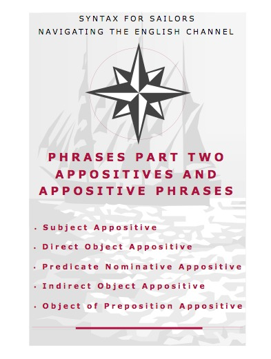 appositives | SYNTAX FOR SAILORS NAVIGATING THE ENGLISH ...