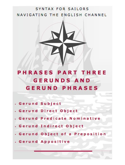 gerunds | SYNTAX FOR SAILORS NAVIGATING THE ENGLISH CHANNEL
